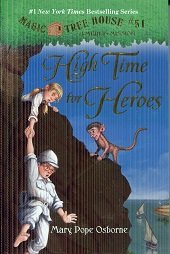 Image for Magic Tree House #51: High Time for Heroes