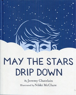 Image for May the Stars Drip Down
