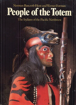 Image for People of the Totem: The Indians of the Pacific Northwest