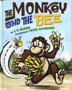 Image for The Monkey and the Bee (The Monkey Goes Bananas)
