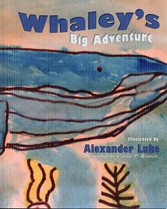 Image for Whaley's Big Adventure: Presented by Carole P. Roman