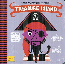 Image for Little Master Louis Stevenson: A Babylit Emotions Primer: Treasure Island