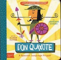 Image for Little Master Cervantes: A Babylit Spanish Primer: Don Quixote (BabyLit Books)