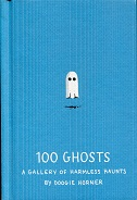 Image for 100 Ghosts: A Gallery of Harmless Haunts