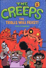 Image for The Creeps: Book 2: The Trolls Will Feast!