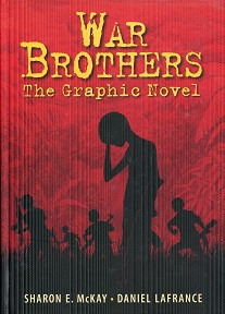 Image for War Brothers: The Graphic Novel