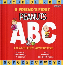 Image for A Friend's First Peanuts ABC:  An Alphabet Adventure