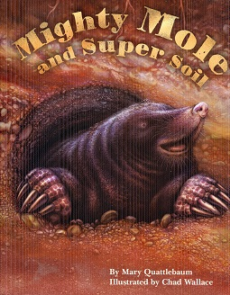Image for Mighty Mole and Super Soil