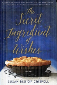 Image for The Secret Ingredient of Wishes: A Novel
