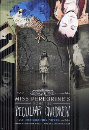 Image for Miss Peregrine's Home for Peculiar Children: The Graphic Novel (Miss Peregrine's Peculiar Children: The Graphic Novel)