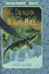 Image for Dragon Keepers #6: The Dragon at the North Pole