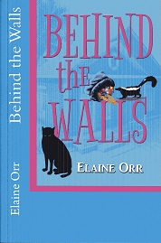 Image for Behind the Walls (Jolie Gentil Cozy Mystery Series) (Volume 6)