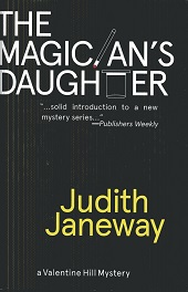 Image for The Magician's Daughter: A Valentine Hill Mystery (Valentine Hill Mysteries)