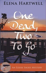 Image for One Dead, Two to Go (An Eddie Shoes Mystery)