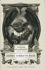 Image for William Shakespeare's The Empire Striketh Back (William Shakespeare's Star Wars)