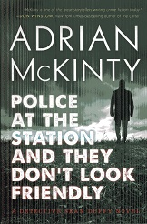 Image for Police at the Station and They Don't Look Friendly: A Detective Sean Duffy Novel