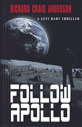 Image for Follow Apollo: A Levi Hart Thriller