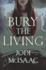 Image for Bury the Living (The Revolutionary Series)
