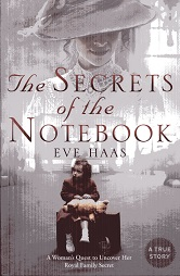 Image for The Secrets of the Notebook: A Woman's Quest to Uncover Her Royal Family Secret