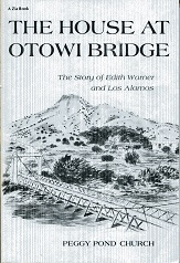 Image for The House at Otowi Bridge: The Story of Edith Warner and Los Alamos (Zia Books)