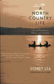 Image for A North Country Life: Tales of Woodsmen, Waters, and Wildlife