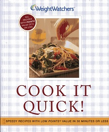 Image for Cook It Quick!: Speedy Recipes with Low Points Value in 30 Minutes or Less: Speedy Low-Point Recipes in 30 Minutes or Less