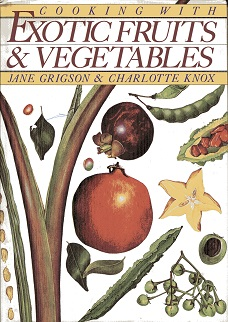 Image for Cooking With Exotic Fruits and Vegetables