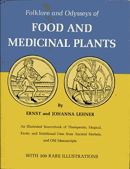 Image for Folklore and Odysseys of Food and Medicinal Plants
