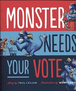 Image for Monster Needs Your Vote (Monster & Me)
