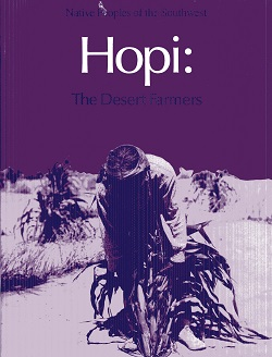 Image for Hopi: The Desert Farmers (Native peoples of the Southwest)