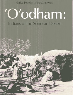 Image for 'O'odlham: Indians of the Sonoran Desert (Native peoples of the Southwest)