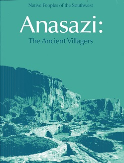 Image for Anasazi: The Ancient Villagers (Native peoples of the Southwest)