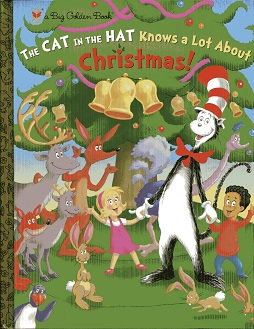 Image for The Cat in the Hat Knows a Lot About Christmas! (Dr. Seuss/Cat in the Hat) (Big Golden Book)