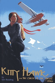 Image for Kitty Hawk and the Curse of the Yukon Gold: Book One of the Kitty Hawk Flying Detective Agency Series (Volume 1)