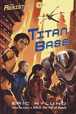 Image for The Resisters #3: Titan Base