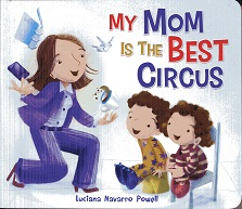 Image for My Mom Is the Best Circus