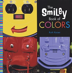 Image for The Smiley Book of Colors