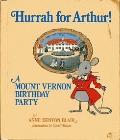Image for Hurrah for Arthur! A Mount Vernon Birthday Party