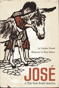 Image for Jose: A Tale From South America