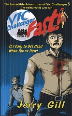 Image for Vic: Fast! (The Incredible Adventures of Vic Challenger) (Volume 5)