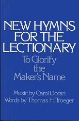Image for New Hymns for the Lectionary: To Glorify the Maker's Name