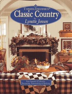 Image for Thimbleberries Classic Country: Four Seasons of Lifestyle Decorating Entertaining