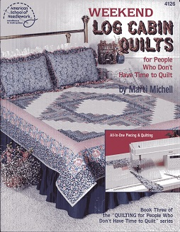 Image for Weekend Log Cabin Quilts for People Who Don't Have Time to Quilt ASN#4126