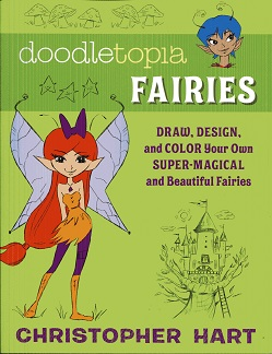 Image for Doodletopia Fairies: Draw, Design, and Color Your Own Super-Magical and Beautiful Fairies