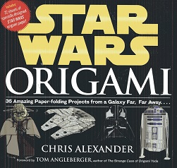 Image for Star Wars Origami: 36 Amazing Models from a Galaxy Far, Far Away
