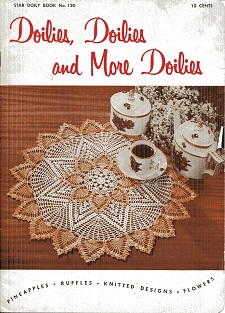Image for Doilies, Doilies, and More Doilies Star Doily Book No. 120