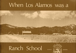 Image for When Los Alamos was a Ranch School