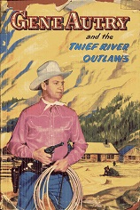 Image for Gene Autry and the Thief River Outlaws