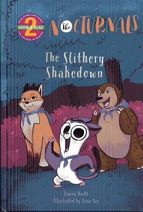 Image for The Slithery Shakedown: The Nocturnals (Grow & Read Early Reader, Level 2)