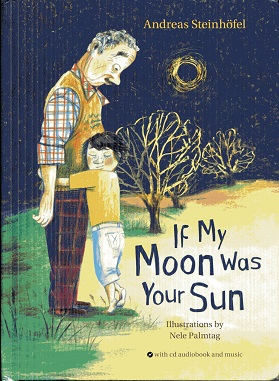 Image for If My Moon Was Your Sun: with CD audiobook and music